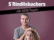 """""""S'Rindlisbachers"""" mit ihrem Programm """"Oh nein Papa..."""""""